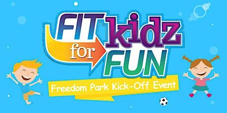 Fit Kidz for Fun Kick-Off tickets