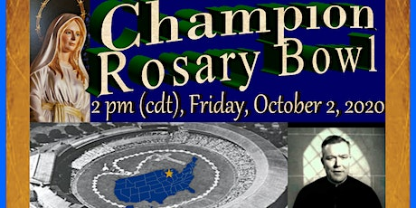 CHAMPION ROSARY BOWL WITH BISHOP RICKEN, FR. HEILMAN AND GUESTS tickets
