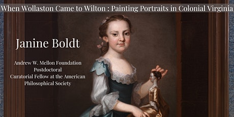 When Wollaston Came to Wilton: Painting Portraits in Colonial Virginia tickets