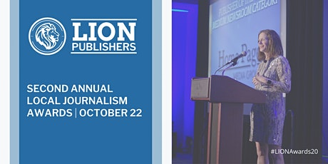 The 2020 LION Publishers Second Annual Local Journalism Awards tickets