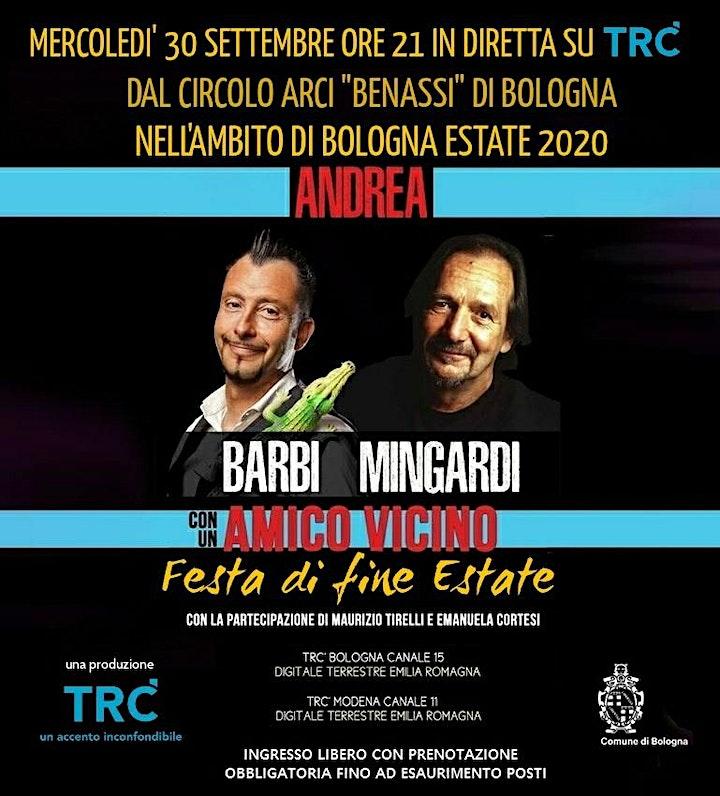 Con un amico vicino: Andrea Barbi e Andrea Mingardi - Festa di fine estate image