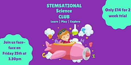 STEMsational Pre-school Science Club tickets