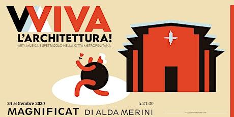 VIVA L'ARCHITETTURA! Magnificat IN DIRETTA YOUTUBE biglietti