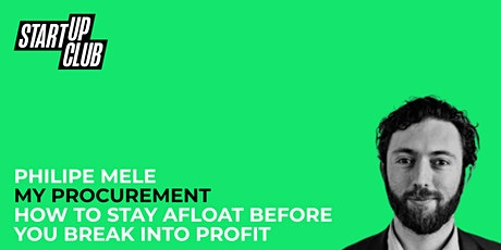 How to Stay Afloat Before You Break Into Profit: Philipe Mele tickets