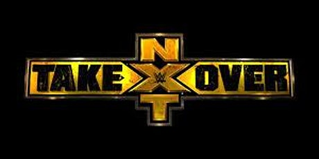 WWE NXT Takeover presented by The Jobber Tears Podcast tickets