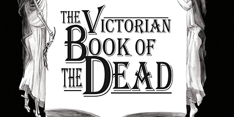 Behind the Veil: The Dark World of Victorian Mourning tickets
