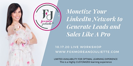 Monetize Your LinkedIn Network to Generate Leads and Sales Like A Pro tickets
