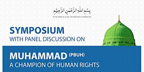 MUHAMMAD (PBUH) - A CHAMPION OF HUMAN RIGHTS tickets