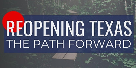 Reopening Texas: The Path Forward tickets