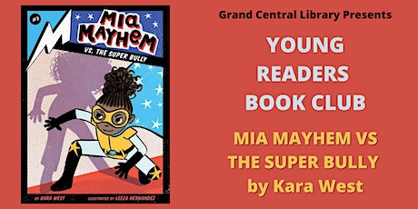 Young Reader Book Club: Mia Mayhem vs. The Super Bully tickets