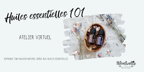 Huiles essentielles 101 - Atelier virtuel en direct billets