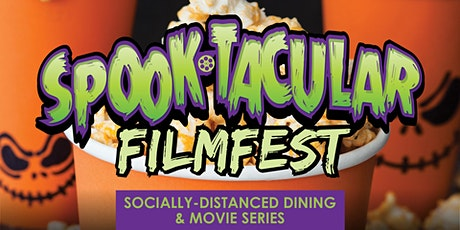 CELEBRATE HALLOWEEN AT OUR SPOOKTACULAR FILMFEST tickets