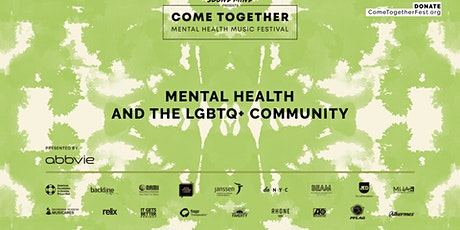 Come Together Festival: Mental Health and the LGBTQ Community tickets