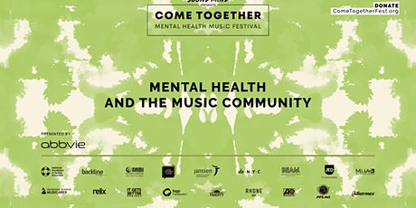 Come Together Festival: Mental Health and the Music Community tickets