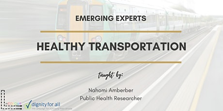 Emerging Experts: Healthy Transportation tickets