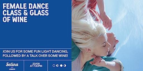 Female Dance Class & Glass Of Wine tickets