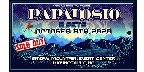 (SOLD OUT!) Asheville Music Hall presents Papadosio - [DRIVE IN CONCERT] tickets