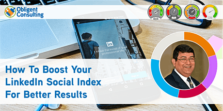 How To Boost Your LinkedIn Social Index For Better Results [Webinar] tickets