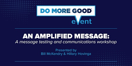 An Amplified Message: How to Test to for the Best Audience Messages tickets