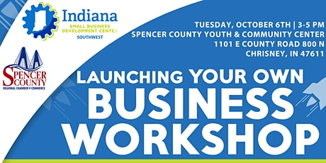 Launch Your Own Business Spencer & Warrick County tickets