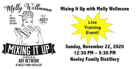 Mixing It Up with Molly Wellmann - Live Event at Neeley Family Distillery tickets
