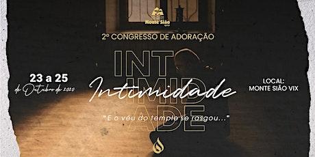 2° Congresso de Adoração - Monte Sião Vix ingressos