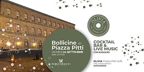 Bollicine in Piazza Pitti biglietti
