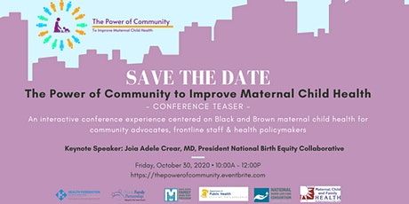 The Power of Community to Improve Maternal Child Health - Conference Teaser tickets