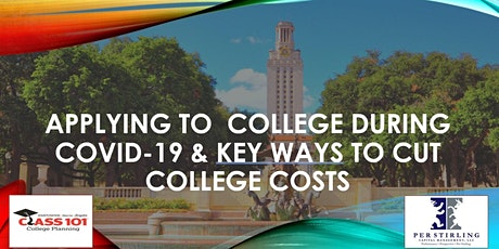 Applying to College During Covid-19 & Key Ways to Cut College Costs tickets
