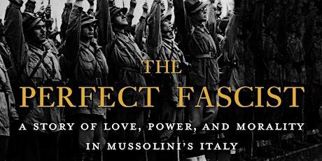 Book Launch: The Perfect Fascist by Victoria de Grazia tickets