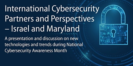 International Cybersecurity Partners and Perspectives –  Israel & Maryland tickets