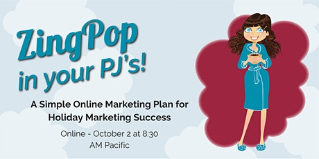 A Simple Online Marketing Plan for Holiday Marketing Success tickets