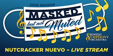 """Live Streams of BSO """"Nutcracker Nuevo"""" concerts on 12/05 and 12/06/2020 tickets"""