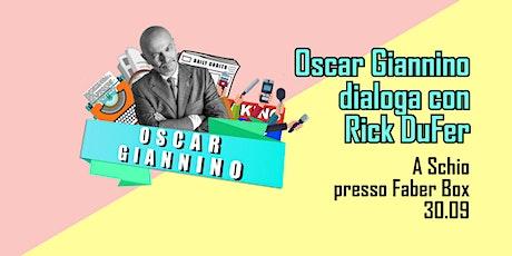 Oscar Giannino dialoga con Rick DuFer biglietti