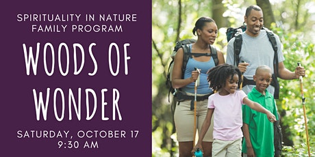 Woods of Wonder: Spirituality in Nature Family Program tickets