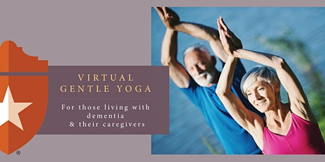 Virtual Gentle Yoga for Caregivers and those living with Dementia tickets