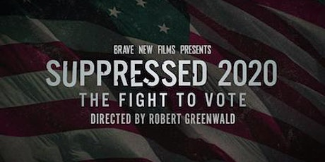 Voting Matters - Live Panel with SUPPRESSED 2020: The Fight to Vote tickets