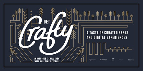 Get Crafty: A Taste of Curated Beers and Digital Experiences tickets