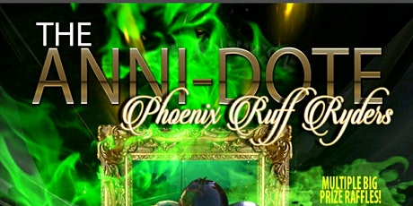 "Phoenix Ruff Ryders ""ANNI-dote"" 17th Annual Charity Weekend Event tickets"
