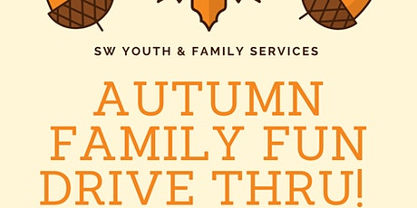 Autumn Family Fun Drive Thru with SW Youth & Family Services tickets