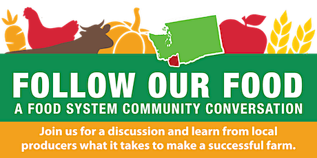 FOLLOW OUR FOOD • A FOOD SYSTEM COMMUNITY CONVERSATION tickets