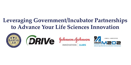 Leveraging Government/Incubator Partnerships to Advance Your Life Sciences tickets