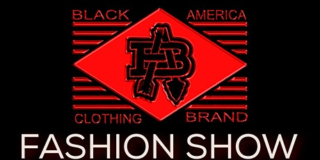 Black America Clothing Brand Fashion Show tickets