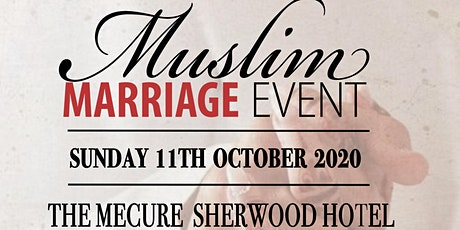 MUSLIM MARRIAGE EVENT- NOTTINGHAM tickets
