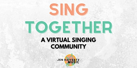SING TOGETHER - Singing Class on Zoom tickets