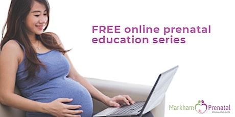 Free Prenatal Class - Labour & Delivery#1 tickets
