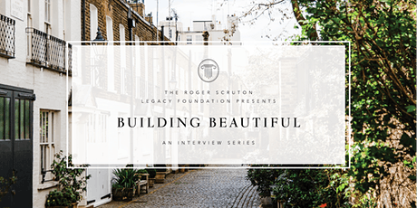 Building Beautiful: an Interview with Nicholas Boys Smith tickets