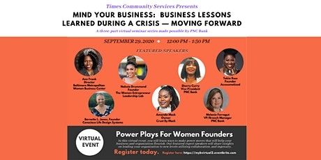 9/29 Mind Your Business:  Business Lessons Learned During a Crisis tickets