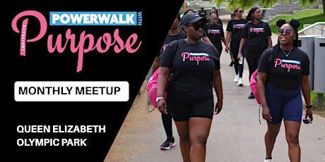 POWERWALK with Purpose - Monthly Meetup: Oct 2020 tickets