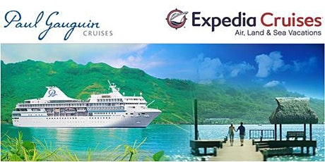 Paul Gauguin Cruises Travel Event featuring Tahiti and French Polynesia tickets